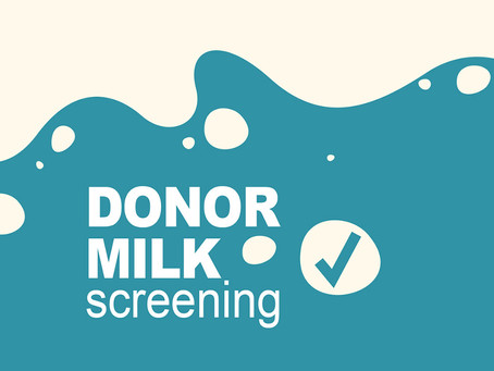 Should NICU Donor Milk Be Screened Before Pasteurization?