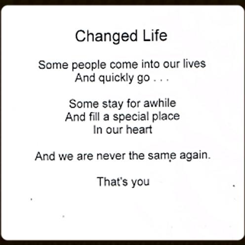 Changed Life