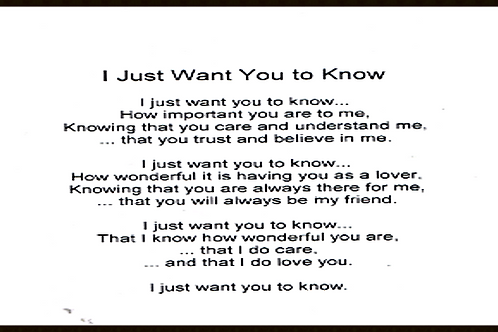 I Just want you to know