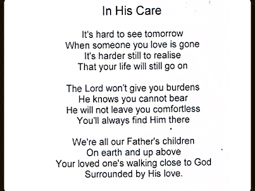 In his Care