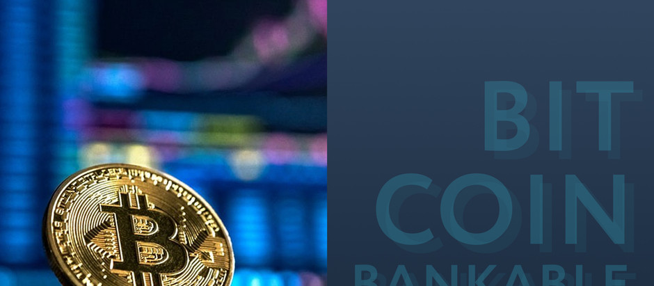 Making Bitcoin Bankable for Institutional Investors, Asset Managers, and Banks