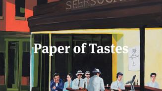 Paper of Tastes