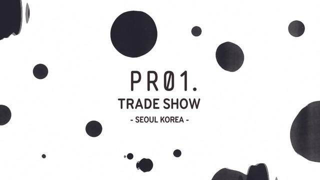 PR.01 TRADE SHOW