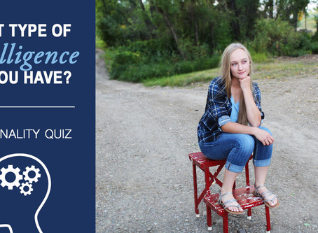 Personality Quiz | What Type of Intelligence Do You Have?
