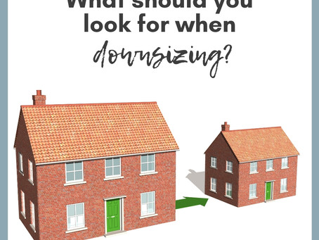 What should you look for when downsizing?