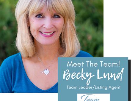Behind Team Lund Real Estate: Becky Lund