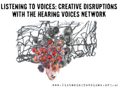 Listening to Voices: AHRC Research to Communicate Voice-Hearing experiences