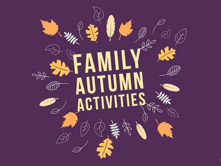 10 Fun Family ACTIVITIES FOR AUTUMN!