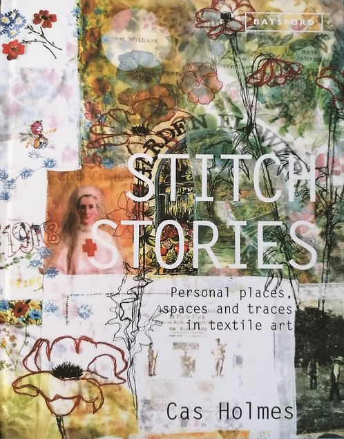 Stitch Stories by Cas Holmes