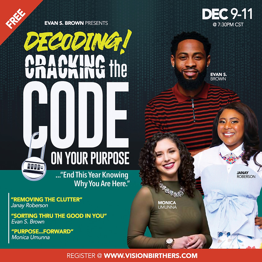 Decoding! Cracking The Code On Your Purpose