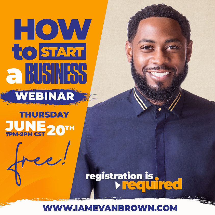 How To Start A Business - FREE Webinar