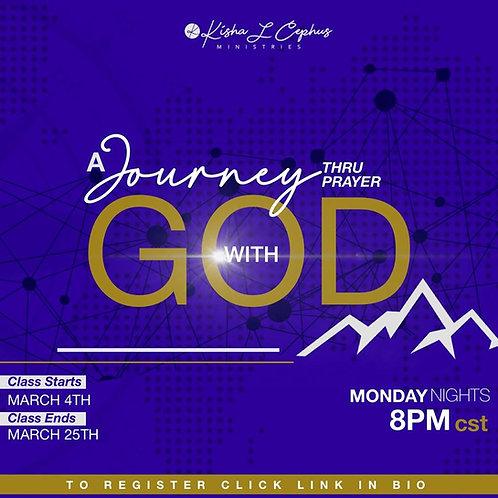 A Journey With God Thru Prayer