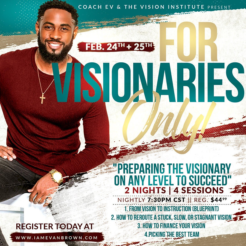 For Visionaries Only!!!!