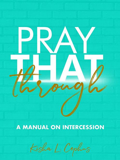 Pray That Through