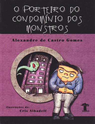 O porteiro do condomínio ds monstros