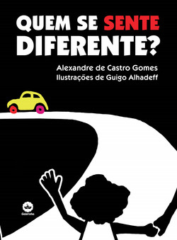 Quem se sente diferente?