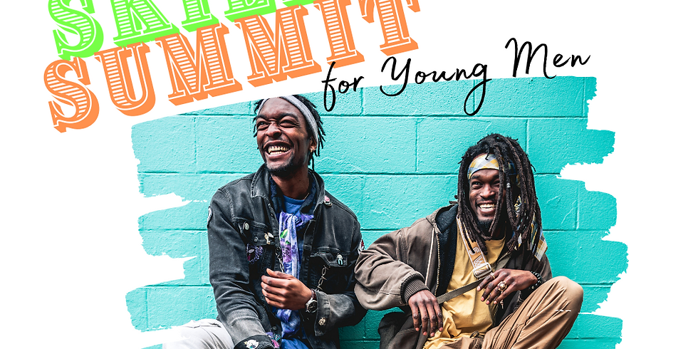 Life Skills Summit for Young Men