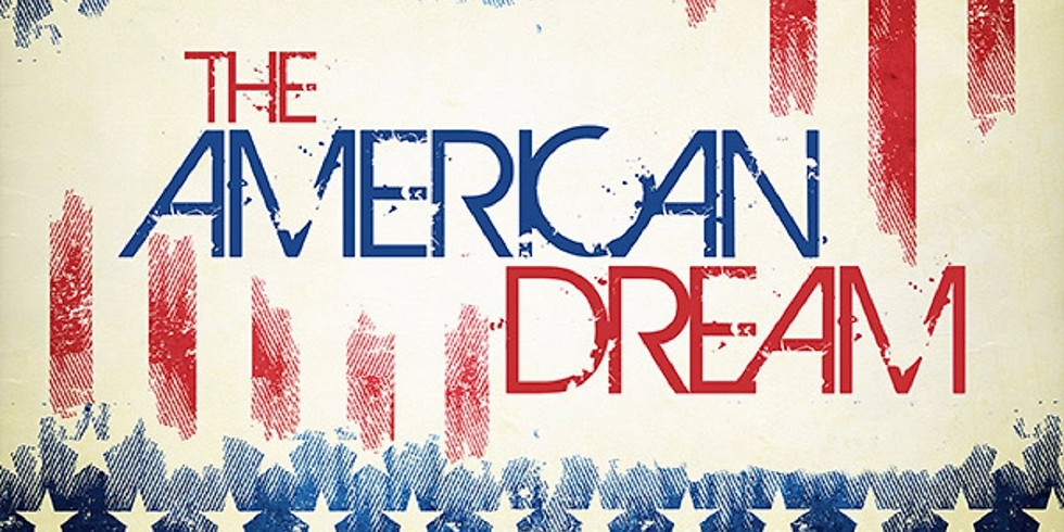The Ideals of the American Dream