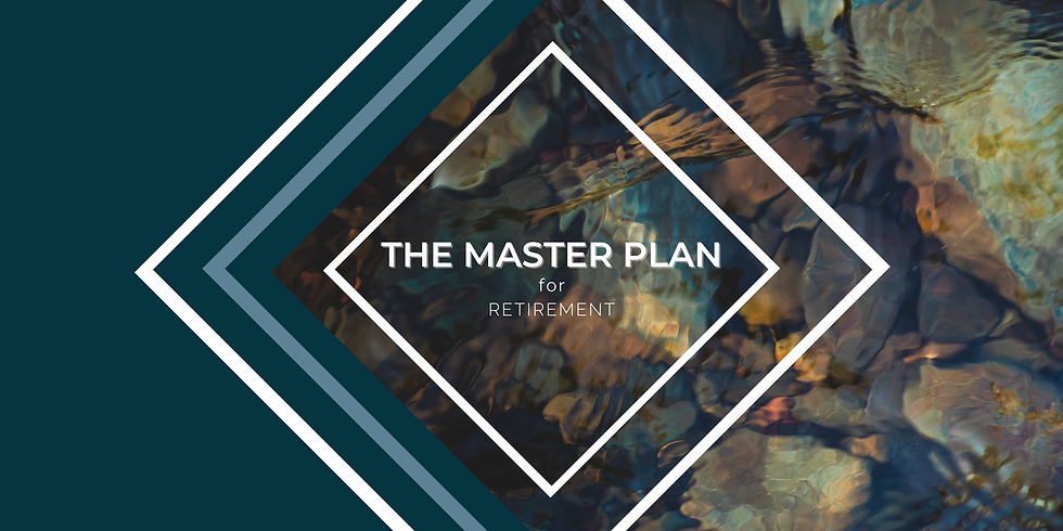 The Master Plan for Retirement