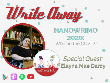 S2:E5 NaNoWriMo 2020: What in the COVID?