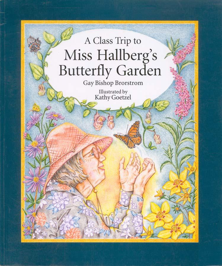 Miss Hallberg's Butterfly Garden