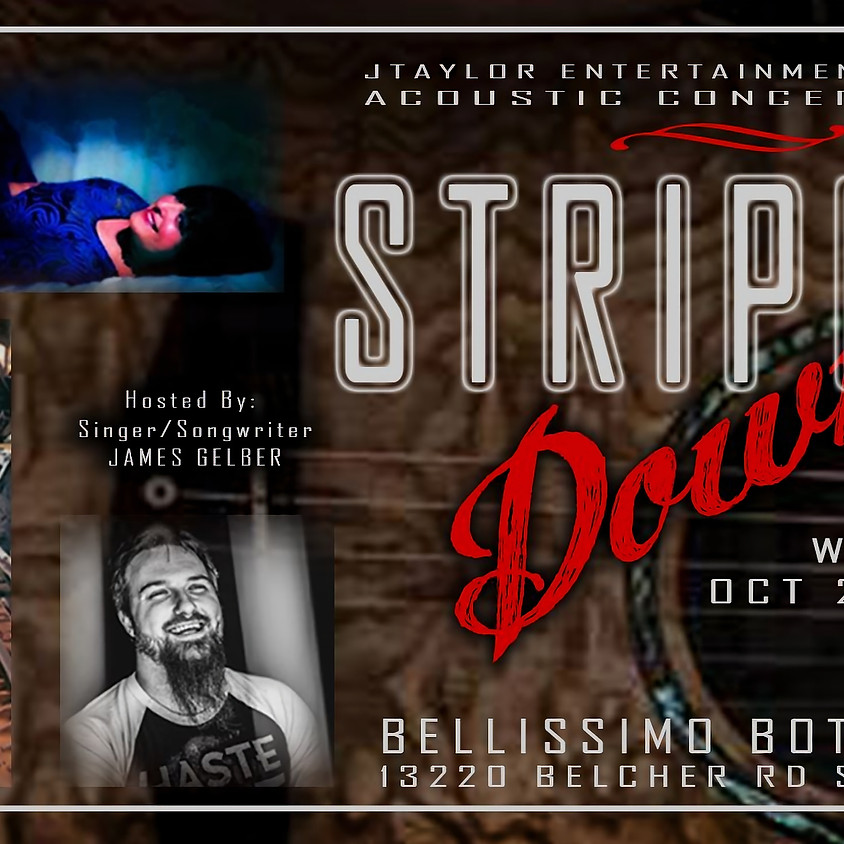 Stripped Down at Bellissimo Bottle Club