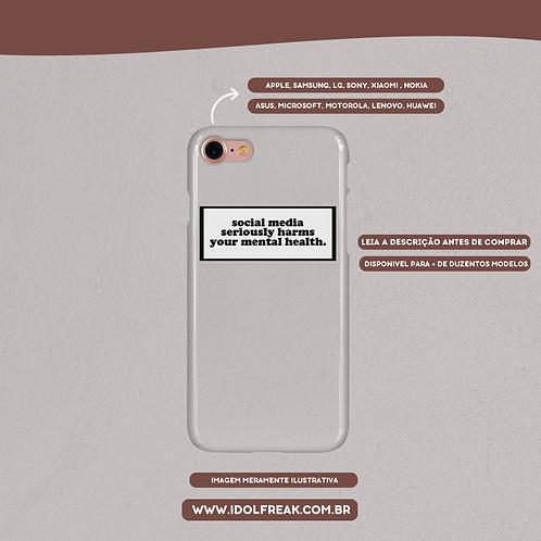 CAPA DE CELULAR: SOCIAL MEDIA SERIOUSLY HARMS YOUR MENTAL HEALTH (TRANSPARENTE)