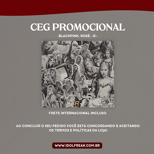 CEG PROMOCIONAL: BLACKPINK, ROSÉ -R- (FRETE INTERNACIONAL INCLUSO)