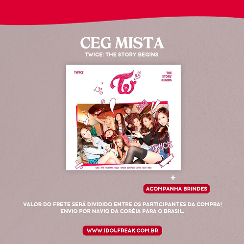 CEG MISTA: TWICE - THE STORY BEGINS
