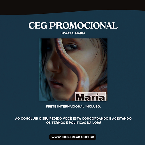 CEG PROMOCIONAL: MAMAMOO, HWASA - MARIA (FRETE INTERNACIONAL INCLUSO)