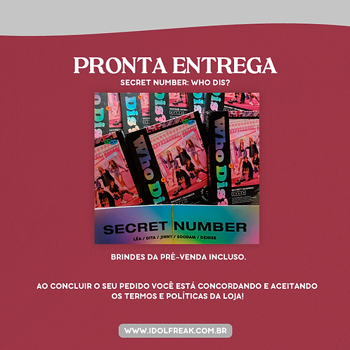 PRONTA ENTREGA: SECRET NUMBER, WHO DIS?