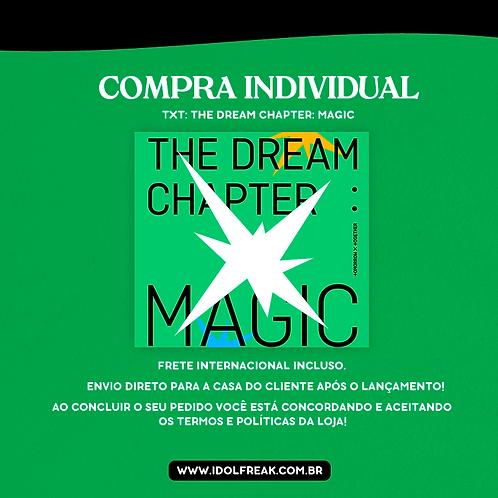COMPRA INDIVIDUAL: TXT, THE DREAM CHAPTER: MAGIC