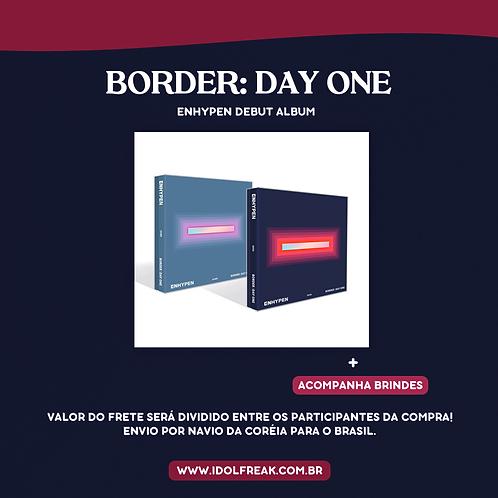 ENHYPEN - BORDER: DAY ONE (SEM FRETES INCLUSOS)