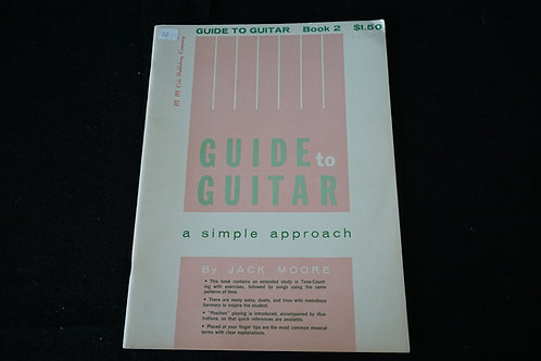 Jack Moore's Guide to Guitar: A Simple Approach Book 2
