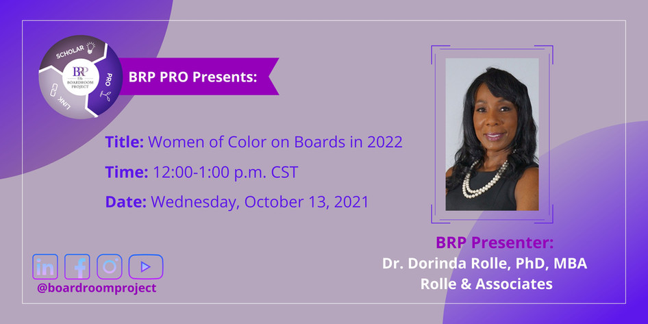Women of Color on Boards in 2022 and Beyond!