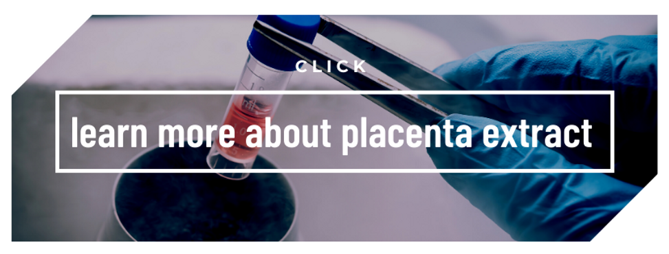 learn more about placenta extract click