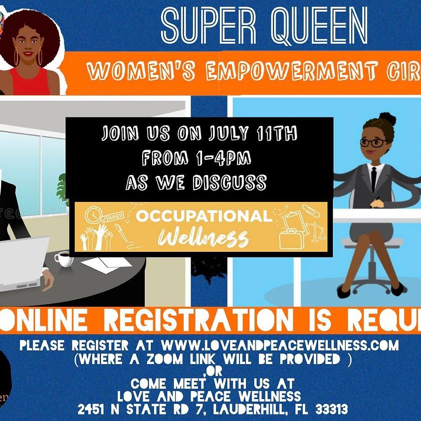 Super Queens - Occupational Wellness
