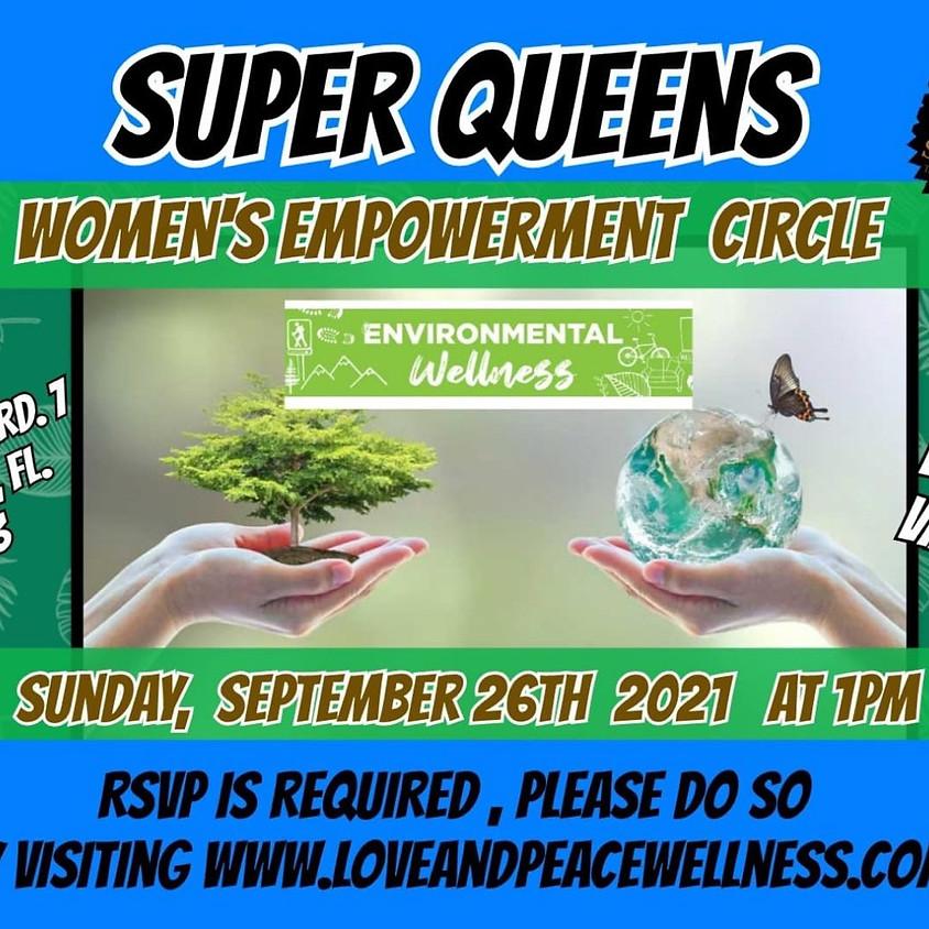 Super Queen - Environmental Wellness