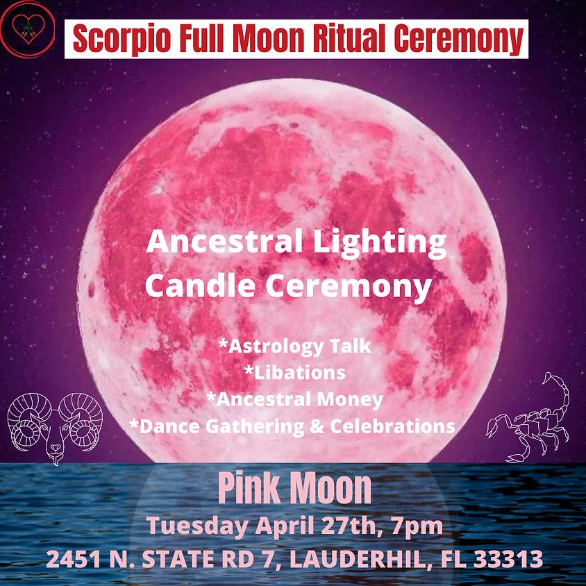 Scorpio Full Moon - Ancestral Lighting Candle Ceremony