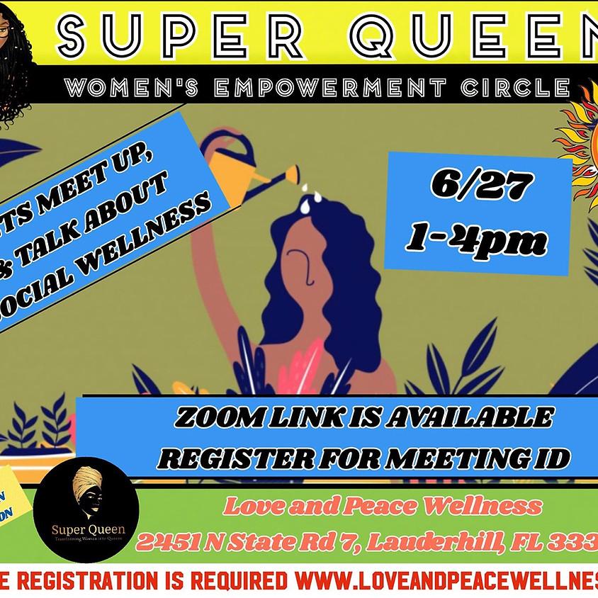 Super Queens Social Wellness Workshop