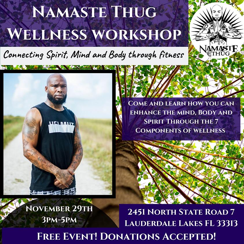 Namaste Thug Wellness Workshop