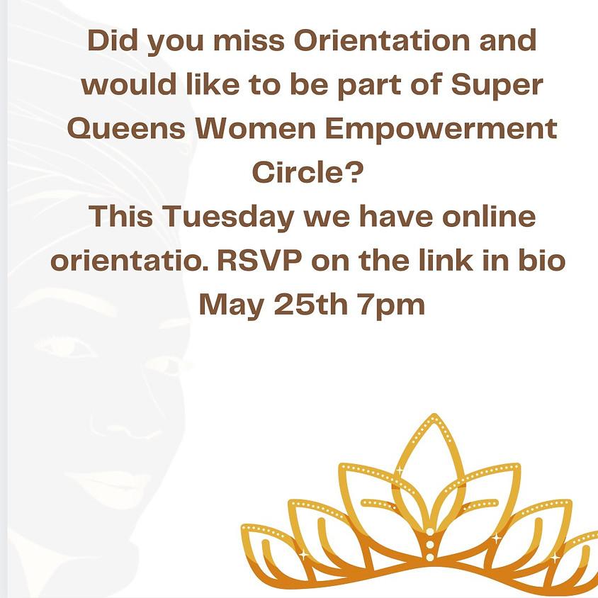 Super Queen Women's Empowerment Circle Orientation