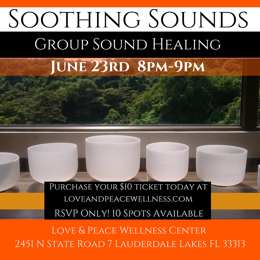 Soothing Sounds Group Sound Healing