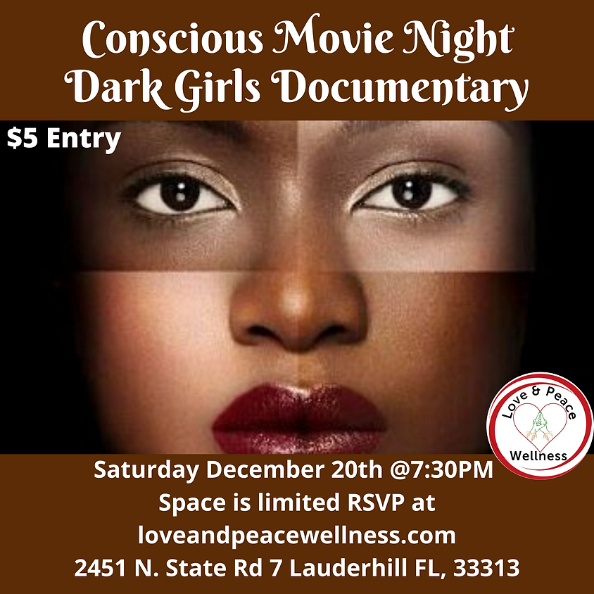 Conscious Movie Night: Dark Girls Documentary