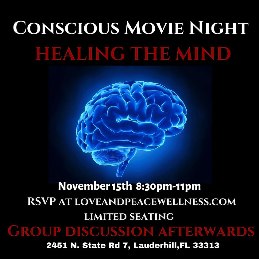 Conscious Movie Night: Healing The Mind