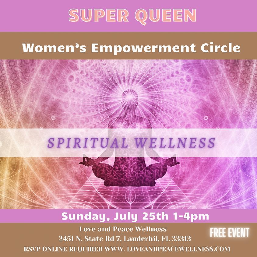 SUPER QUEEN - SPIRITUAL WELLNESS
