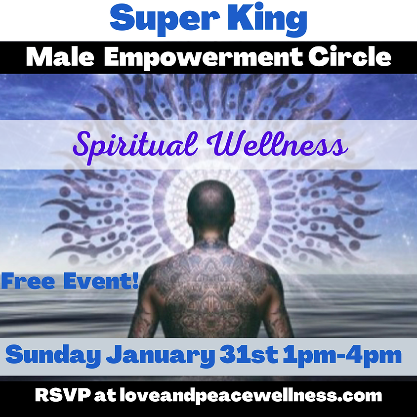 Super King Male Empowerment Circle