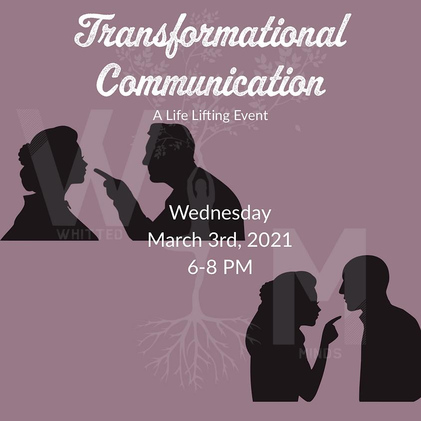 Transformational Communication