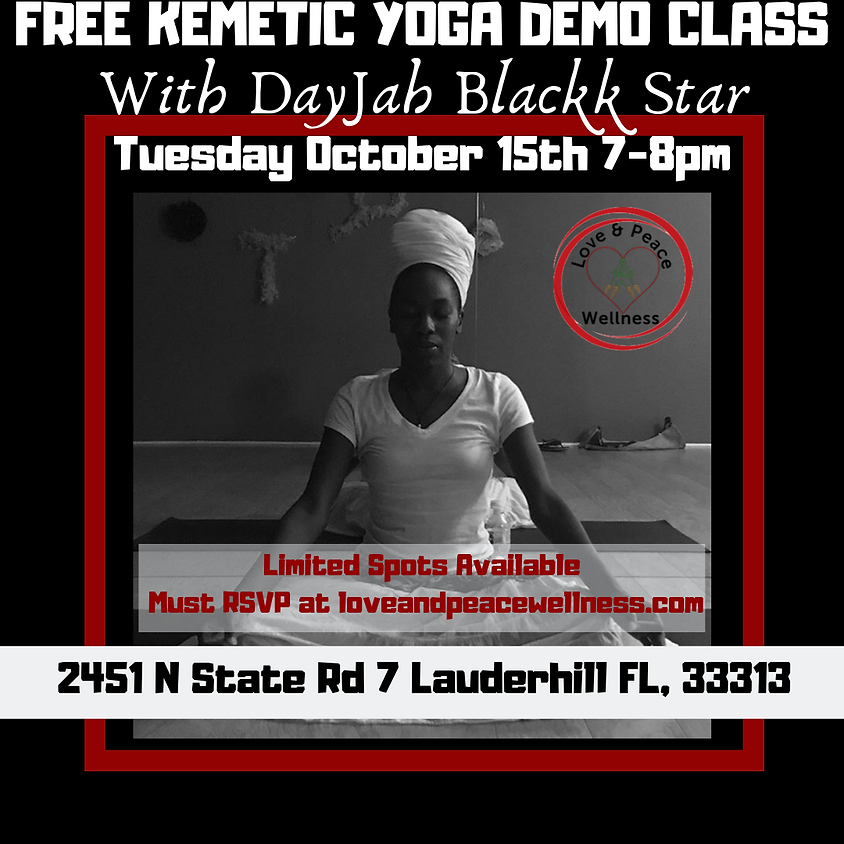 Free Kemetic Yoga Demo With DayJah Blakk Starr