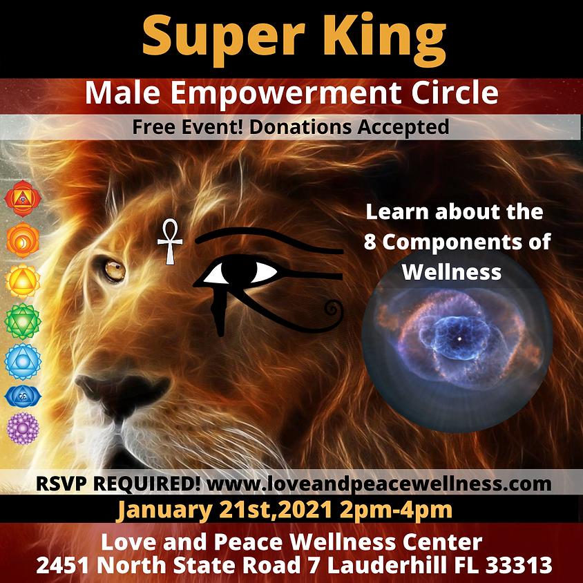Super King Men's Empowerment Circle